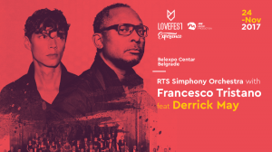 Lovefest Experience: Francesco Tristano ft. Derrick May & RTS SO