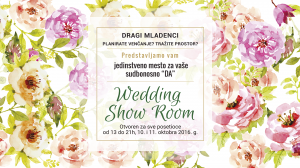 Wedding Show Room 10 - 11. oktobar 2016.