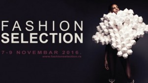 Fashion Selection 7 - 9 novembar 2016